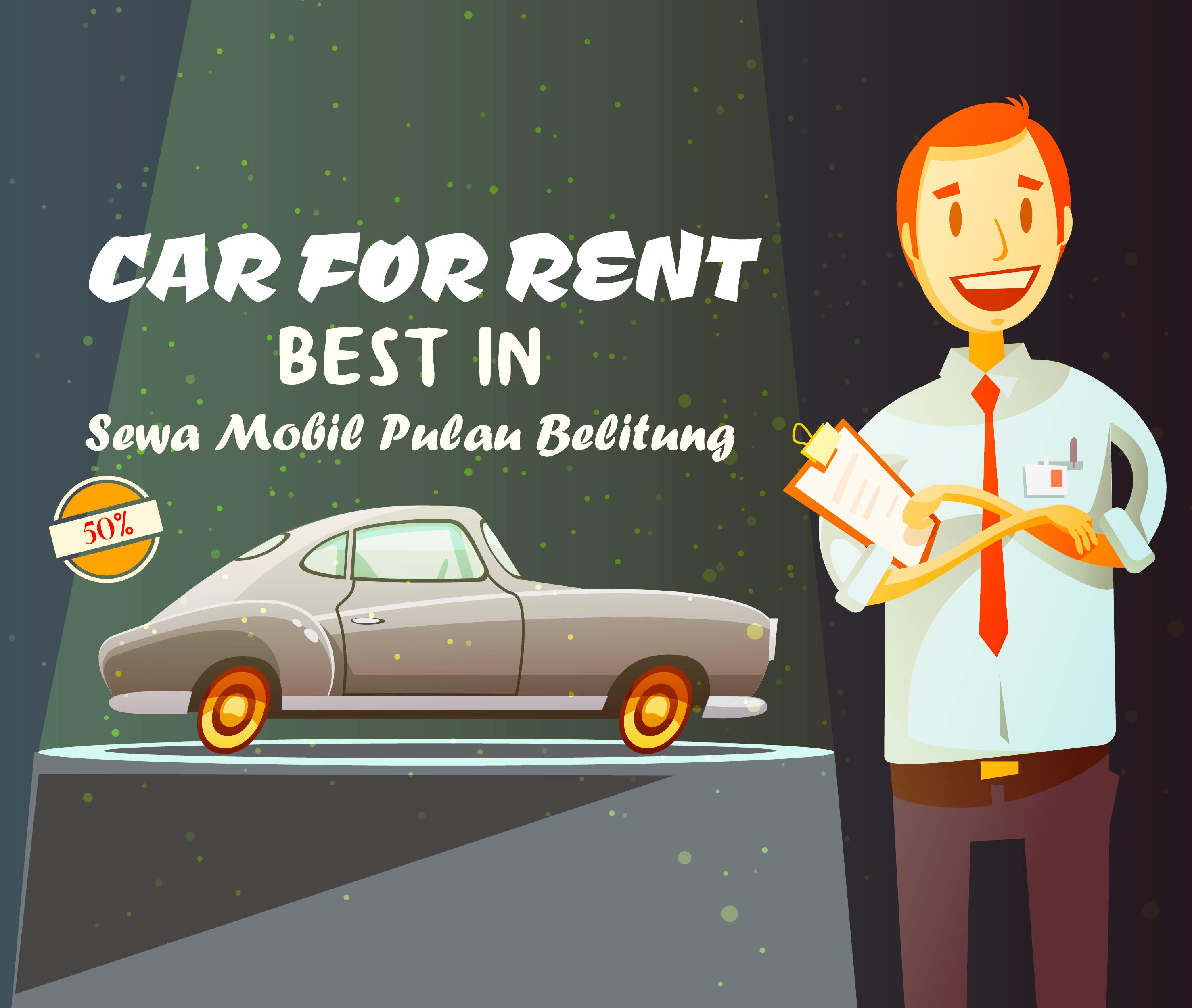 Kenapa Sewa Mobil Pulau Belitung